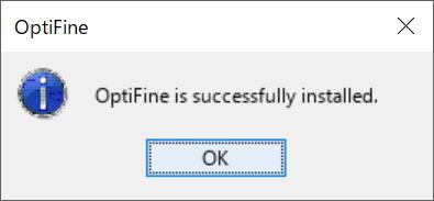 OptiFineインストール完了メッセージ