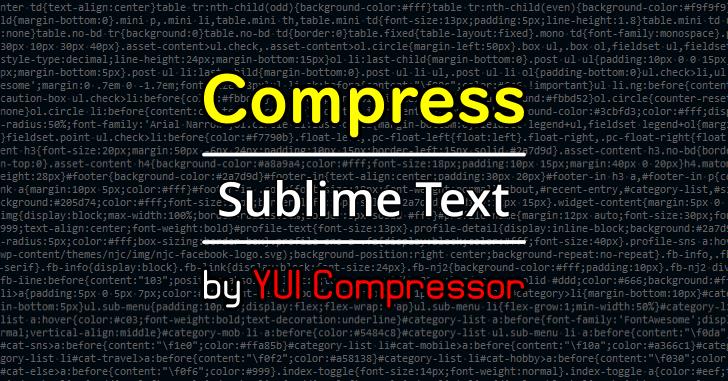 sublime text YUI Compressor で圧縮