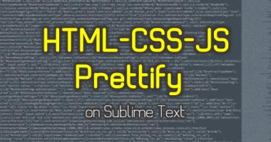 Sublime Text で CSS や HTML、Javascript のソースを整形するプラグイン