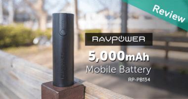 【レビュー】筒型・軽量 RAVPower 5000mAh モバイルバッテリー RP-PB134